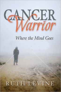 Cancer Warrior: Where the Mind Goes