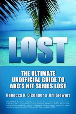 The Ultimate Unofficial Guide to ABC's Show LOST: Season 1: The Ultimate Unofficial Guide to LOST