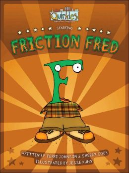 Friction Fred