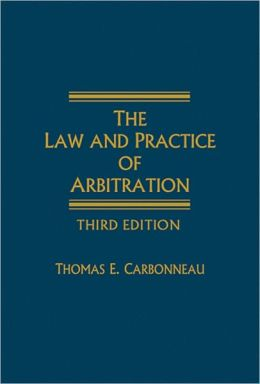 The Law and Practice of Arbitration