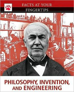 Philosophy, Invention, and Engineering