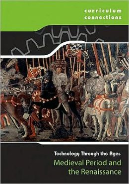 Medieval Period and the Renaissance