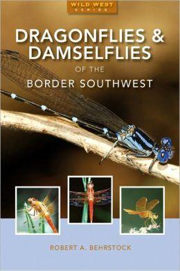 Dragonflies & Damselflies of the Border Southwest
