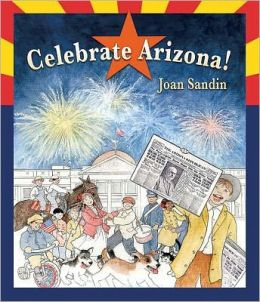 Celebrate Arizona!