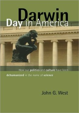 Darwin Day In America: How Our Politics and Culture Have Been Dehumanized in the Name of Science