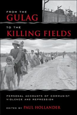 From the Gulag to the Killing Fields: Personal Accounts of Political Violence and Repression in Communist States