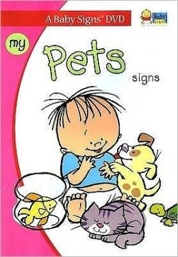 Baby Signs®: My Pets Signs