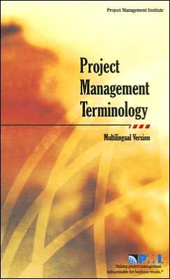 Project Management Terminology: Multilingual Version