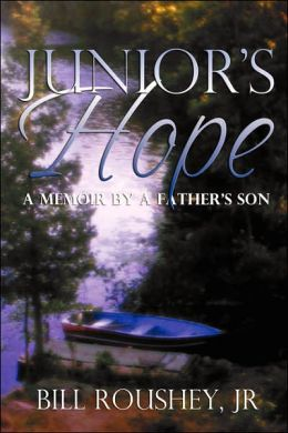 Junior's Hope: A Memoir by a Father's Son