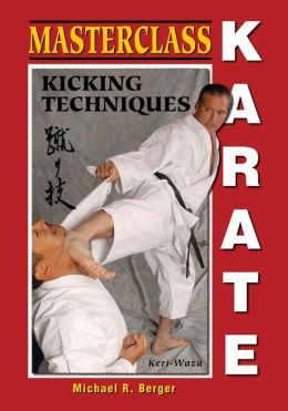 Masterclass Karate: Kicking Techniques