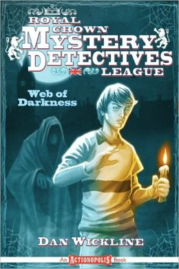 Royal Crown Mystery Detective League: Web of Darkness