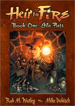 Heir to Fire: Gila Flats