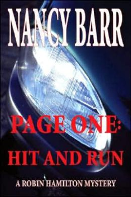 Page One: Hit and Run: A Robin Hamilton Mystery