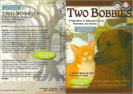 Two Bobbies: True Story of Hurricane Katrina, Friendship, and Survival