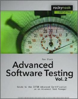Advanced Software Testing: Guide to the ISTQB Advanced Certification as an Advanced Test Manager