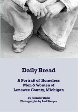Daily Bread: A Portrait of Homeless Men & Women