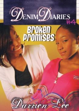 Broken Promises (Denim Diaries Series #4)