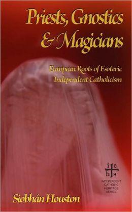Priests, Gnostics And Magicians