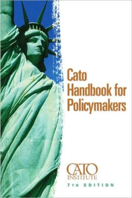 Cato Handbook for Policymakers