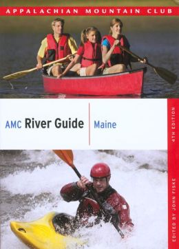 AMC River Guide: Maine