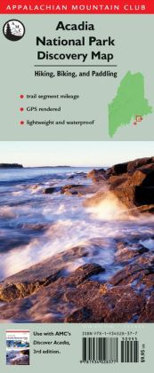 Appalachian Mountain Club Acadia National Park Discovery Map : Hiking, Biking, and Paddling