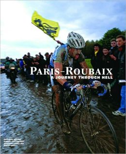 Paris-Roubaix: A Journey Through Hell