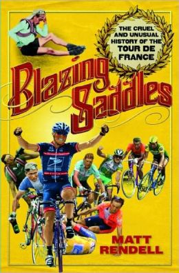 Blazing Saddles: The Cruel and Unusual History of the Tour de France