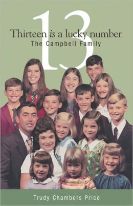 13 is a Lucky Number: The Campbell Family
