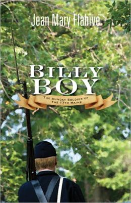 Billy Boy: The Sunday Soldier of the 17th Maine