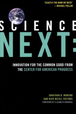 Science Next: Innovation for the Common Good from the Center for American Progress