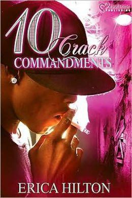 10 Crack Commandments List