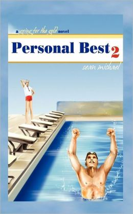 Personal Best II: A Going for the Gold Novel