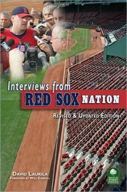 Interviews From Red Sox? Nation: Revised and Updated