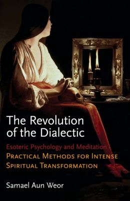 Revolution of the Dialectic: Esoteric Psychology and Meditation