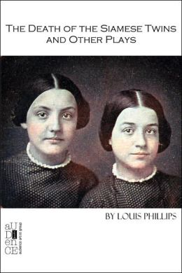 The Death Of The Siamese Twins And Other Plays