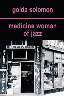 Medicine Woman Of Jazz
