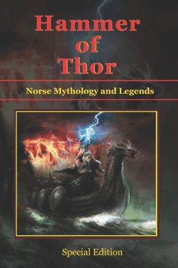 Hammer of Thor - Norse Mythology and Legends - Special Edition