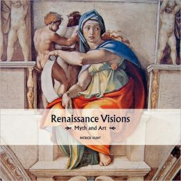 Renaissance Visions: Myth and Art