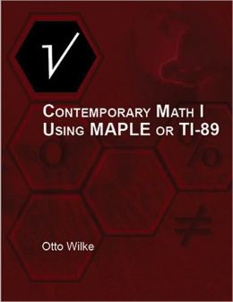 Contemporary Math I Using MAPLE or TI-89