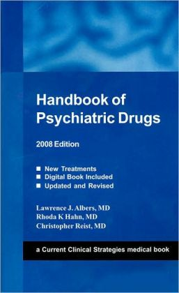 Handbook of Psychiatric Drugs, 2008