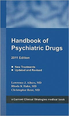 Handbook of Psychiatric Drugs, 2011