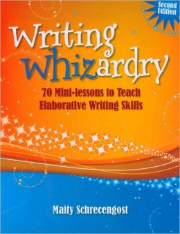 Writing Whizardry (Second Edition)