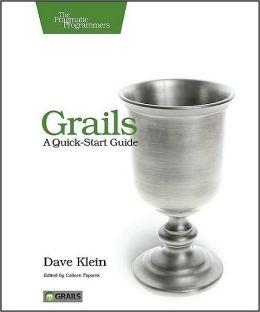 Grails: A Quick-Start Guide