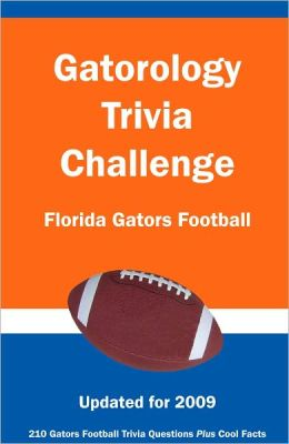 Gatorology Trivia Challenge: Florida Gators Football