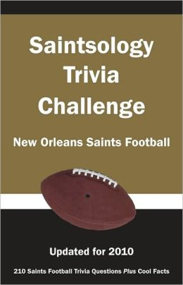 Saintsology Trivia Challenge: New Orleans Saints Football
