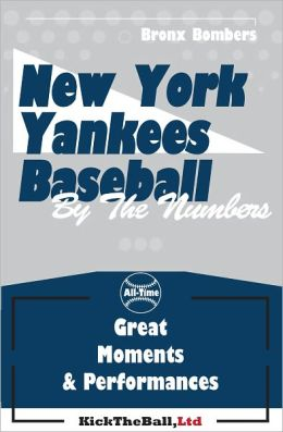 New York Yankees Baseball: By the Numbers