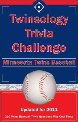 Twinsology Trivia Challenge: Minnesota Twins Baseball