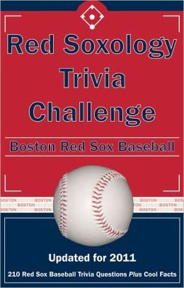 Red Soxology Trivia Challenge: Boston Red Sox Baseball