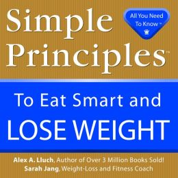 Simple Principles to Eat Smart and Lose Weight