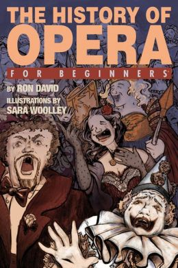 The History of Opera For Beginners